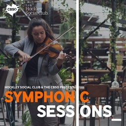 Hockley Social Club and the CBSO present: Symphonic Sessions Tickets | Hockley Social Club Birmingham  | Thu 21st October 2021 Lineup