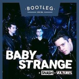 Baby Strange & Snash & Vultures Tickets | Bootleg Social  Blackpool   | Fri 18th June 2021 Lineup