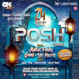 Posh London Tickets | Lightbox London  | Fri 24th September 2021 Lineup