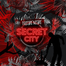 SecretCity - Fright night - Get Out - 9 pm Tickets | Event City Manchester  | Fri 30th July 2021 Lineup