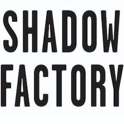 SHADOW FACTORY Tickets | The Met Lounge And Ballroom Whitby  | Sat 30th October 2021 Lineup