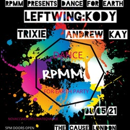 Dance For Earth Tickets | The Cause London London  | Sat 8th May 2021 Lineup