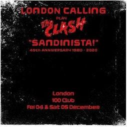 London Calling: Sandinista 40th Anniversary Tickets | 100 Club London  | Sat 31st July 2021 Lineup