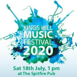 Kings Hill Music Festival 2020 | The Spitfire West Malling  | Sat 17th July 2021 Lineup