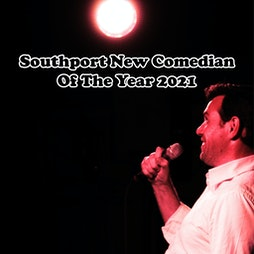 Southport New Comedian of the Year Grand Final Tickets   Southport Comedy Festival Under Canvas At Victoria Park Southport    Thu 7th October 2021 Lineup