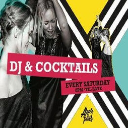 DJs and Cocktails, Every Saturday   Apples And Pears London    Sat 3rd July 2021 Lineup
