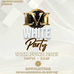 LVL - White Party Tickets   Revolution Leadenhall London    Sat 12th June 2021 Lineup