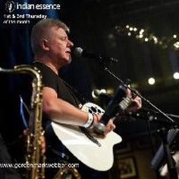 1st & 3rd Thurs, Gordon Mark Webber performs at Indian Essence | Indian Essence Restaurant Bromley  | Thu 20th May 2021 Lineup