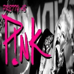 POSTPONED - Pretty as Pink - P!nk Tribute Tickets | DreadnoughtRock Bathgate  | Sat 1st May 2021 Lineup