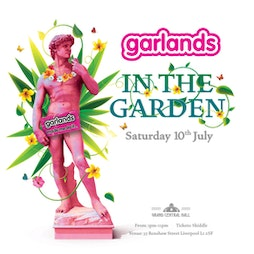 Garlands In The Garden Tickets | Grand Central Hall Liverpool  | Sat 10th July 2021 Lineup