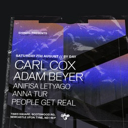 Shindig Presents Carl Cox at Newcastle Tickets | Skiddle