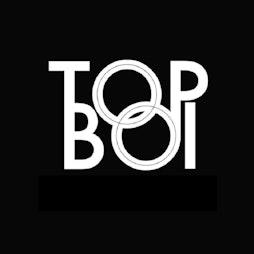 The TopBoi Rooftop Returns - TopBoi Tickets | Liberte Liverpool  | Sun 1st August 2021 Lineup