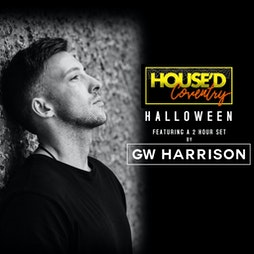 HOUSE'D COVENTRY HALLOWEEN Tickets | HMV EMPIRE COVENTRY Coventry  | Sat 30th October 2021 Lineup