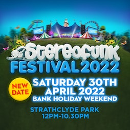 Venue: Stereofunk Festival 2022 | Strathclyde Country Park Motherwell  | Sat 30th April 2022