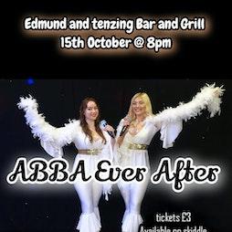 ABBA Ever After Tickets   Edmund And Tenzing LTD Rowley Regis    Fri 15th October 2021 Lineup