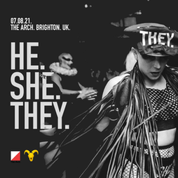 He.She.They - Brighton Pride 2021 Tickets   The Arch Brighton    Sat 7th August 2021 Lineup