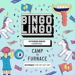 Bingo Lingo Tickets   Camp And Furnace Liverpool     Fri 15th October 2021 Lineup