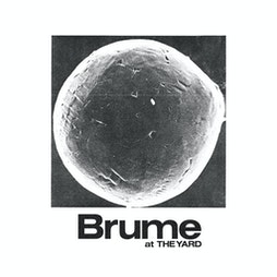 Brume  Tickets   The Yard Manchester Cheetham Hill    Thu 21st October 2021 Lineup