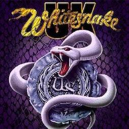 Whitesnake UK Tickets   The Brickyard Carlisle    Sat 22nd May 2021 Lineup