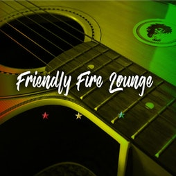 Friendly Fire Lounge Tickets   The Dark Horse Birmingham    Sat 19th June 2021 Lineup
