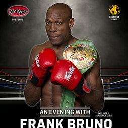 An Evening with Frank Bruno Tickets   The Allendale Centre Wimborne    Thu 25th November 2021 Lineup