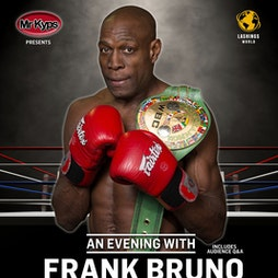 An Evening with Frank Bruno Tickets | The Allendale Centre Wimborne  | Thu 25th November 2021 Lineup