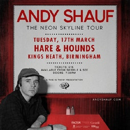Andy Shauf *Postponed* Tickets   The Castle And Falcon Birmingham    Thu 15th April 2021 Lineup