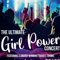 The Ultimate Girl Power Concert Tickets   Rainton Arena Houghton-le-Spring    Tue 22nd February 2022 Lineup