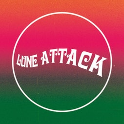 Lune Attack 2021 Tickets   Kanteena Lancaster    Sat 14th August 2021 Lineup