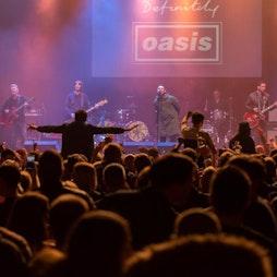 Definitely Oasis Sunderland 2021 Tickets   Independent Sunderland    Fri 1st October 2021 Lineup