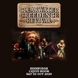 Clearwater Credence Revival Tickets | Liquid Rooms Edinburgh  | Fri 9th April 2021 Lineup
