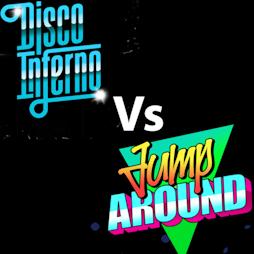 Disco Inferno Vs Jump Around - Silent Disco Tickets   The Venue Nightclub Manchester    Thu 18th November 2021 Lineup
