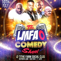 The LMFAO Comedy Show  Tickets | Tithe Farm Sports And Social Club Harrow  | Sat 10th July 2021 Lineup