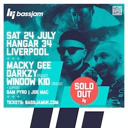 BassJam presents Macky Gee & more Tickets   Hangar 34 Liverpool    Sat 24th July 2021 Lineup