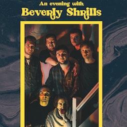 Beverly Shrills Tickets   The Louisiana Bristol    Mon 14th June 2021 Lineup