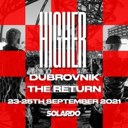 Solardo Presents: HIGHER, Dubrovnik  Tickets | Culture Club Revelin Dubrovnik  | Thu 23rd September 2021 Lineup