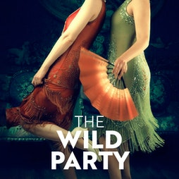 The Wild Party | Virtual Event Online  | Wed 19th May 2021 Lineup