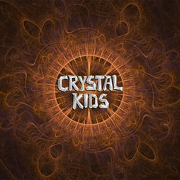 Crystal Kids: Psychedelic Journey V Tickets   Rebellion Manchester    Sat 30th April 2022 Lineup