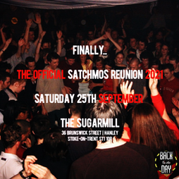 The Official Satchmos Reunion Tickets | The Sugarmill Stoke-on-Trent  | Sat 25th September 2021 Lineup