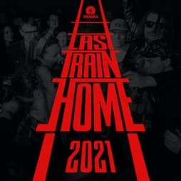 Last Train Home Festival 2021 Tickets | Darlington (Multi Venue) Darlington  | Sat 4th September 2021 Lineup