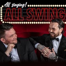 All Singing, All Swinging! | Redgrave Theatre Bristol Bristol  | Fri 23rd July 2021 Lineup