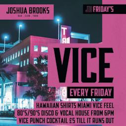 Vice Fridays at Joshua Brooks   Joshua Brooks Manchester    Fri 24th September 2021 Lineup