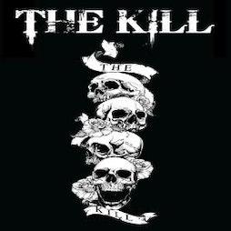 THE KILL Tickets | Civic Hall Shildon Shildon  | Sat 12th June 2021 Lineup
