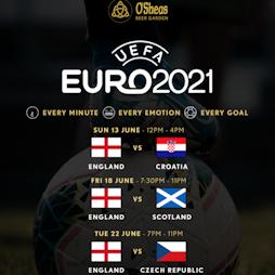 England vs Croatia Tickets | O'Sheas Beer Garden Manchester  | Sun 13th June 2021 Lineup