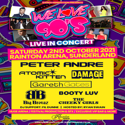 We Love 90's Live in Concert Tickets | Rainton Arena Houghton-le-Spring  | Sat 2nd October 2021 Lineup