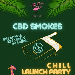 Reviews: The Lot Fridays:Pawn Shop presents Chill CBD Smokes Launch Party | HWK  THE LOT LONDON  | Fri 14th May 2021