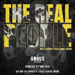 The Real People at The Angus (REARRANGED DATE) Tickets | The Angus Tap And Grind Liverpool  | Thu 20th May 2021 Lineup