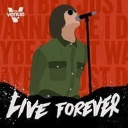 Live Forever | Indie | £2.50 Drinks Tickets | The Venue Nightclub Manchester  | Fri 15th October 2021 Lineup
