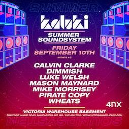 010 - Kaluki Summer Sound System Closing Party Tickets | Victoria Warehouse Basement Manchester  | Fri 10th September 2021 Lineup