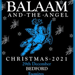Balaam and the Angel Tickets   Bedford Esquires Bedford    Wed 29th December 2021 Lineup